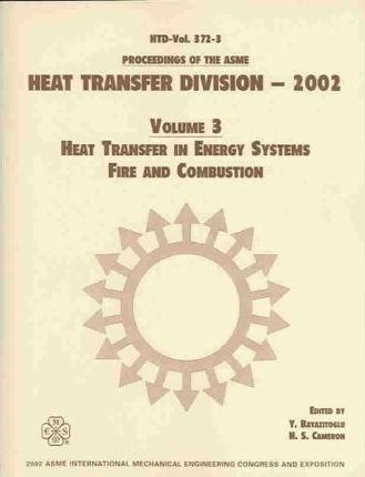 PROCEEDINGS OF THE ASME HEAT TRANSFER DIVISION: VOL 3 (I00598)