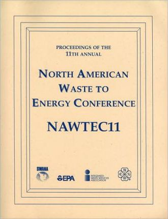Proceedings of 11th Annual North American Waste-to-energy Conference