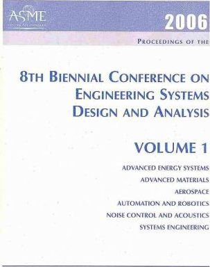 Proceedings of the 8th Biennial Conference on Engineering Systems Design and Analysis 2006