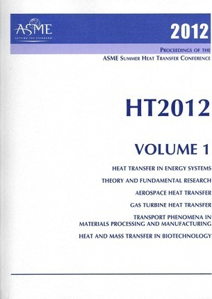 2012 Proceedings of the ASME Summer Heat Transfer Conference (HT2012), Volume 1