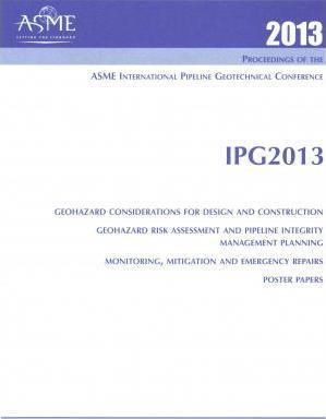 2013 Proceedings of the ASME 2013 International Pipeline Geotechnical Conference (IPG2013)