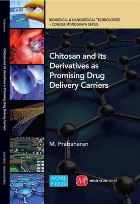 Chitosan and Its Derivatives as Promising Drug Delivery Carriers