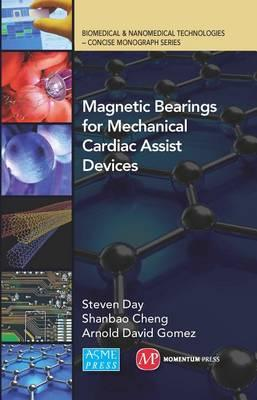 Magnetic Bearings for Mechanical Cardiac Assist Devices