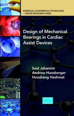 Design of Mechanical Bearings in Cardiac Assist Devices