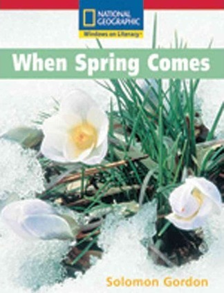Windows on Literacy Emergent (Science: Earth/Space): When Spring Comes