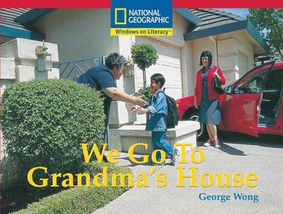 Windows on Literacy Emergent (Social Studies: Geography): We Go to Grandma's House