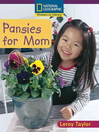 Windows on Literacy Early (Science: Life Science): Pansies for Mom