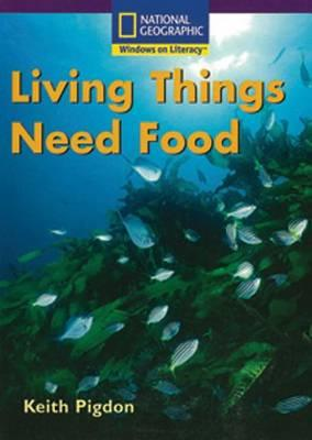 Windows on Literacy Early (Science: Life Science): Living Things Need Food