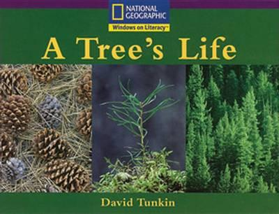 Windows on Literacy Early (Science: Life Science): A Tree's Life