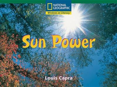 Windows on Literacy Fluent (Science: Physical Science): Sun Power
