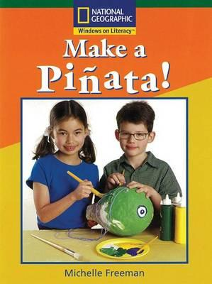 Windows on Literacy Fluent (Science: Science Inquiry): Make a Pinata