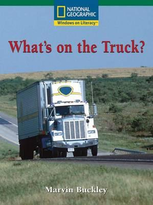 Windows on Literacy Fluent (Social Studies: Economics/Government): What's on the Truck?