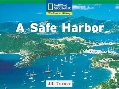 Windows on Literacy Fluent (Social Studies: Geography): A Safe Harbor