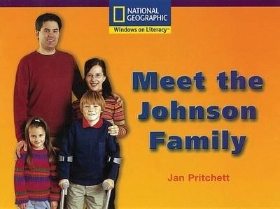 Windows on Literacy Early (Social Studies: History/Culture): Meet the Johnson Family