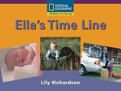 Windows on Literacy Early (Social Studies: History/Culture): Ella's Time Line