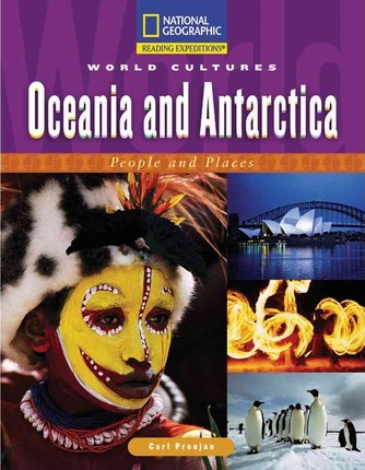 Reading Expeditions (World Studies: World Cultures): Oceania and Antarctica: People and Places