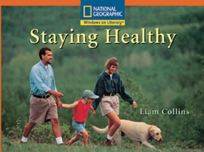Windows on Literacy Step Up (Science: Healthy Me): Staying Healthy
