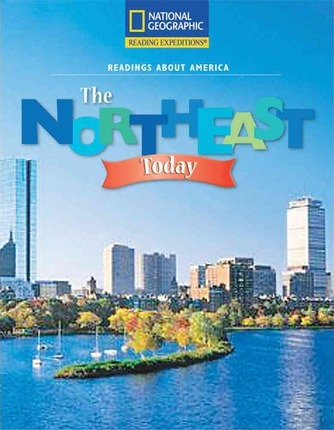 Reading Expeditions (Social Studies: Readings about America): The Northeast Today