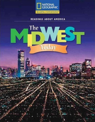 Reading Expeditions (Social Studies: Readings about America): The Midwest Today