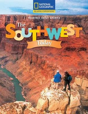 Reading Expeditions (Social Studies: Readings about America): The Southwest Today