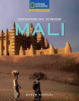 Reading Expeditions (Social Studies: Civilizations Past to Present): Mali