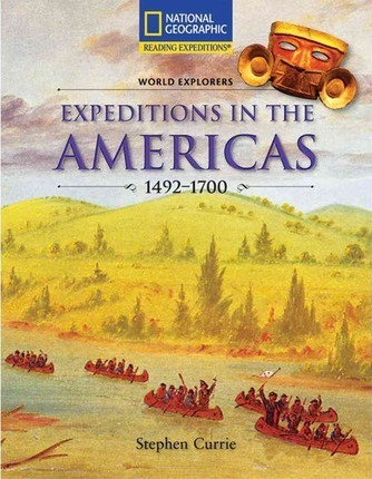 Reading Expeditions (Social Studies: World Explorers): Expeditions in the Americas 1492-1700