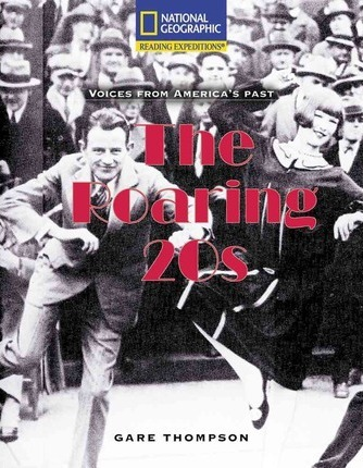 Reading Expeditions (Social Studies: Voices from America's Past): The Roaring 20s