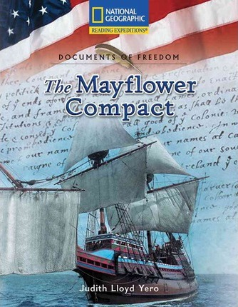 Reading Expeditions (Social Studies: Documents of Freedom): The Mayflower Compact