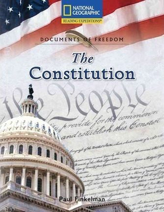Reading Expeditions (Social Studies: Documents of Freedom): The Constitution