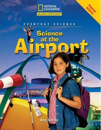 Reading Expeditions (Science: Everyday Science): Science at the Airport