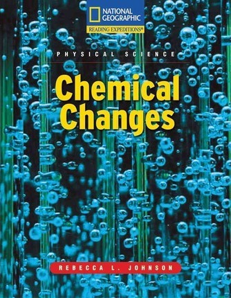 Reading Expeditions (Science: Physical Science): Chemical Changes