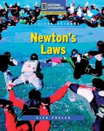 Reading Expeditions (Science: Physical Science): Newton's Laws