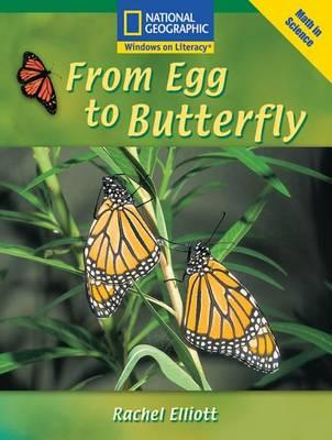 Windows on Literacy Fluent (Math: Math in Science): From Egg to Butterfly