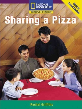 Windows on Literacy Early (Math: Math in Social Studies): Sharing a Pizza