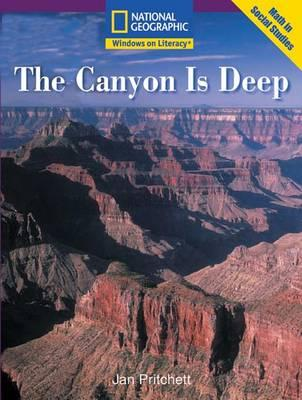 Windows on Literacy Early (Math: Math in Social Studies): The Canyon Is Deep