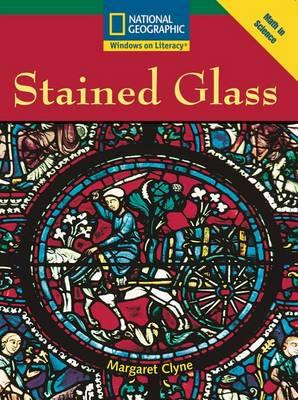 Windows on Literacy Fluent (Math: Math in Science): Stained Glass