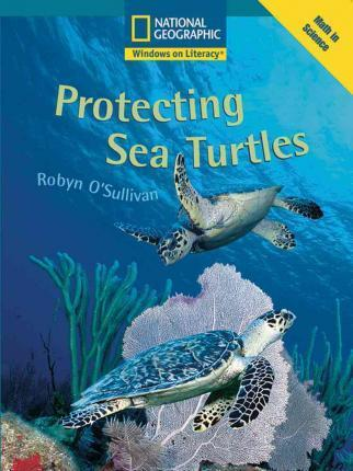 Windows on Literacy Fluent Plus (Math: Math in Science): Protecting Sea Turtles