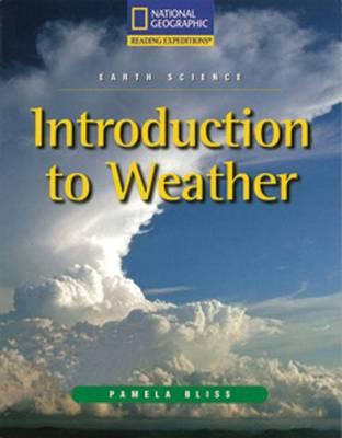 Reading Expeditions (Science: Earth Science): Introduction to Weather