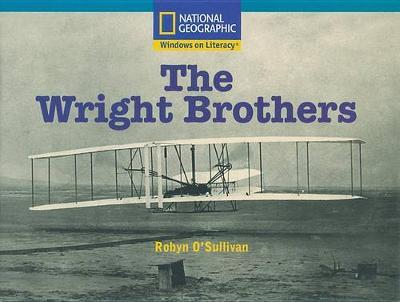 Windows on Literacy Fluent Plus (Science: Physical Science): The Wright Brothers