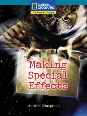 Windows on Literacy Fluent Plus (Social Studies: Technology): Making Special Effects