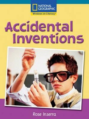 Windows on Literacy Fluent Plus (Social Studies: Technology): Accidental Inventions