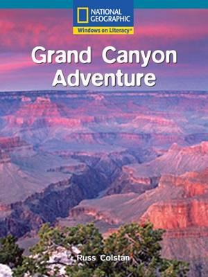 Windows on Literacy Fluent Plus (Social Studies: Geography): Grand Canyon Adventure