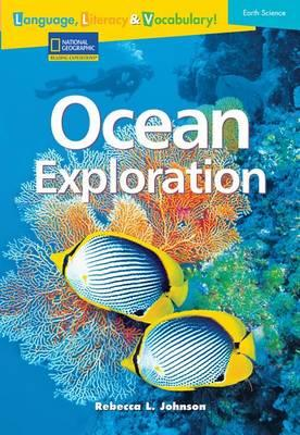 Language, Literacy & Vocabulary - Reading Expeditions (Earth Science): Ocean Exploration