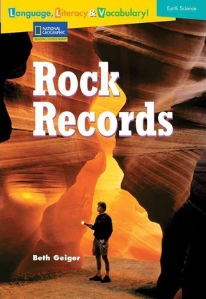 Language, Literacy & Vocabulary - Reading Expeditions (Earth Science): Rock Records