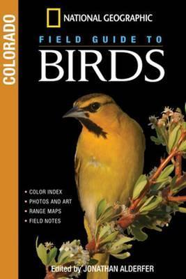 National Geographic Field Guide to Birds: Colorado