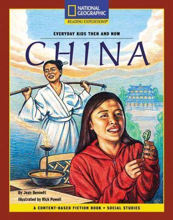 Content-Based Chapter Books Fiction (Social Studies: Everyday Kids Then and Now): China