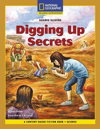 Content-Based Chapter Books Fiction (Science: Science Sleuths): Digging Up Secrets