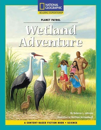 Content-Based Chapter Books Fiction (Science: Planet Patrol): Wetland Adventure