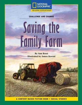 Content-Based Chapter Books Fiction (Social Studies: Challenge and Change): Saving the Family Farm