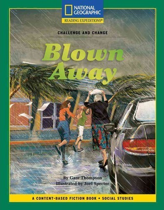 Content-Based Chapter Books Fiction (Social Studies: Challenge and Change): Blown Away